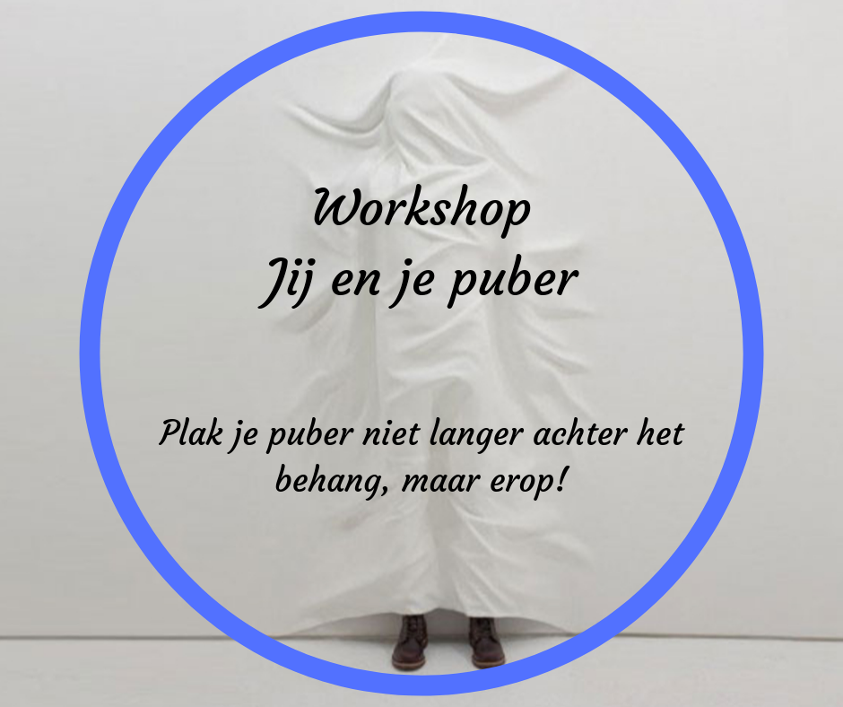Workshop: Jij en je puber!